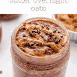 chocolate peanut butter overnight oats in a jar