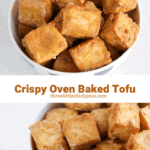 crispy oven baked tofu in a bowl